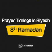 Prayer Timings 8th Ramadan