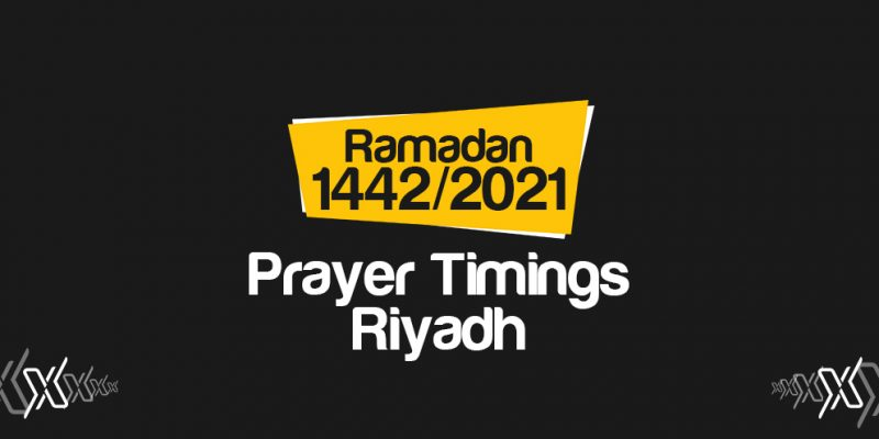Prayer Timings Riyadh Ramadan