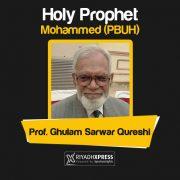 Holy Prophet Muhammad (PBUH)