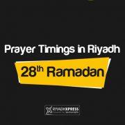 Prayer Timings 28th Ramadan