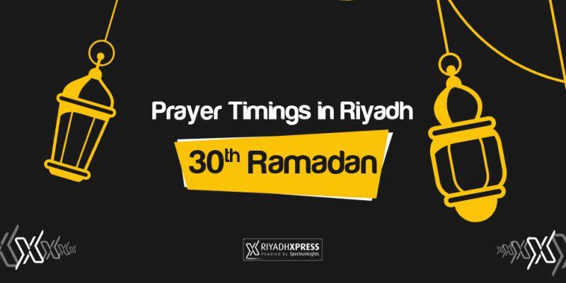Prayer Timings 30th Ramadan